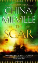 The Scar - China Miéville