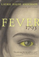 Fever 1793 - Laurie Halse Anderson