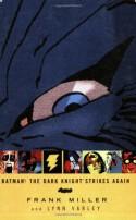 Batman: The Dark Knight Strikes Again - Frank Miller, Lynn Varley