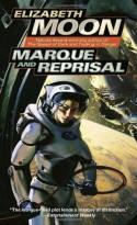 Marque and Reprisal - Elizabeth Moon