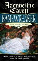 Banewreaker - Jacqueline Carey