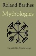 Mythologies - Roland Barthes, Annette Lavers