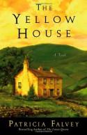 The Yellow House: A Novel - Patricia Falvey