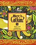 Where Is Catkin? - Janet Lord, Julie Paschkis