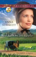 A Groom for Greta - Anna Schmidt
