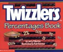 Twizzlers Percentages Book - Jerry Pallotta, Rob Bolster