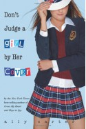 Don't Judge a Girl by Her Cover - Ally Carter
