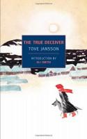 The True Deceiver - Tove Jansson, Thomas Teal, Ali Smith