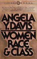 Women, Race, and Class - Angela Y. Davis