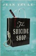 The Suicide Shop - Jean Teulé
