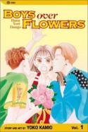 Boys Over Flowers: Hana Yori Dango, Vol. 1 - Yoko Kamio, 神尾葉子