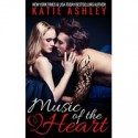 Music of the Heart - Katie Ashley