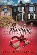 Binding Arbitration - Elizabeth Marx