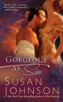 Gorgeous As Sin - Susan Johnson