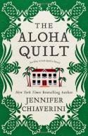 The Aloha Quilt - Jennifer Chiaverini