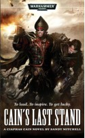 Cain's Last Stand - Sandy Mitchell