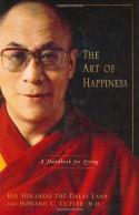 The Art of Happiness - Howard C. Cutler, Dalai Lama XIV