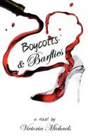 Boycotts & Barflies - Victoria Michaels