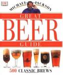 Michael Jackson's Great Beer Guide - Michael Jackson