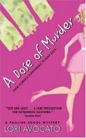 A Dose of Murder - Lori Avocato