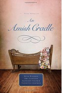 An Amish Cradle - Beth Wiseman, Amy Clipston, Kathleen Fuller, Vannetta Chapman