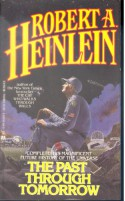 The Past Through Tomorrow - Robert A. Heinlein, Damon Knight