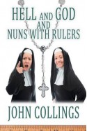 Hell, and God, and Nuns with Rulers - John Collings Squire