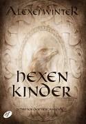 Hexenkinder: Schatten der Vergangenheit, Teil 2 - Alexej Winter