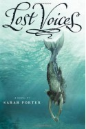 Lost Voices - Sarah Porter