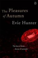 The Pleasures of Autumn - Evie Hunter
