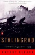Stalingrad: The Fateful Siege, 1942-1943 - Antony Beevor