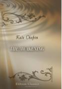 The Awakening - Kate Chopin
