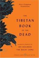 The Tibetan Book of the Dead: The First Complete Translation - Padmasambhava, Karma-glin-pa, Gyurme Dorje, Graham Coleman, Thupten Jinpa, Dalai Lama XIV