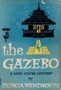 The Gazebo - Patricia Wentworth