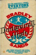 Dodgeball High - Bradley Sands