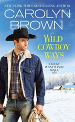 Wild Cowboy Ways - Carolyn Brown