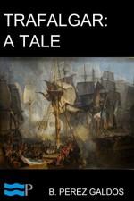 Trafalgar - B. Perez Galdos