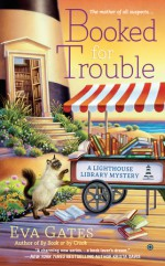 Booked for Trouble - Eva Gates