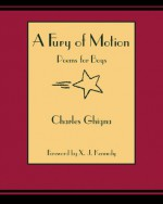 A Fury of Motion, a: Poems for Boys - Charles Ghigna
