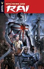 Rai Volume 2: Battle for New Japan TP (Rai Tp) - Matt Kindt, Clayton Crain, Clayton Crain