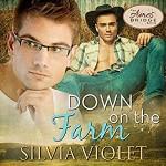 Down on the Farm - Silvia Violet, Greg Boudreaux