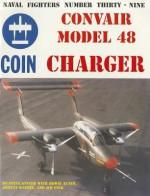 Convair Model 48 Charger Coin Aircraft - Steve Ginter, Howie Auten, Johnny Knebel, Jim Fink