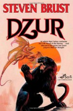 Dzur - Steven Brust