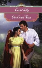 One Good Turn (Signet Regency Romance) - Carla Kelly