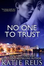 No One to Trust - Katie Reus