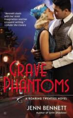 Grave Phantoms - Jenn Bennett