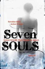 Seven SOULS - Sieben Gründe, Mary Shayne zu hassen - Barnabas Miller, Jordan Orlando, Heinrich Koop, Franca Fritz
