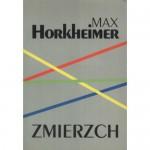 Zmierzch. Notatki z Niemiec 1931-1934 - Max Horkheimer