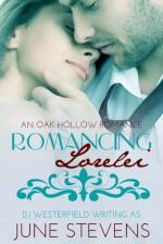 Romancing Lorelei - June Stevens, D.J. Westerfield
