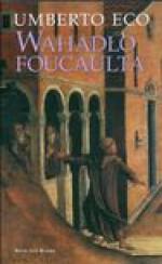 Wahadło Foucaulta - Umberto Eco, Szymanowski Adam